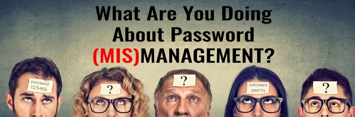 We can help with your password management